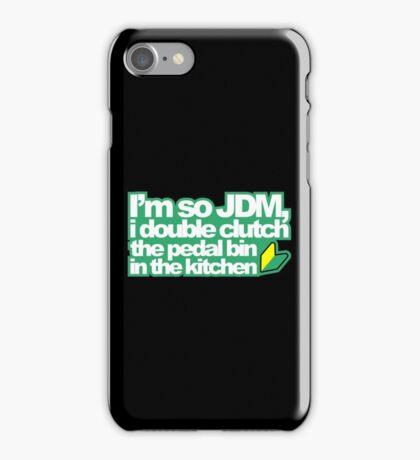 I'm so JDM, i double clutch the pedal bin (1) iPhone Case/Skin