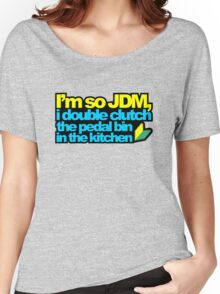 I'm so JDM, i double clutch the pedal bin (2) Women's Relaxed Fit T-Shirt