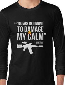 Damaging My Calm Long Sleeve T-Shirt