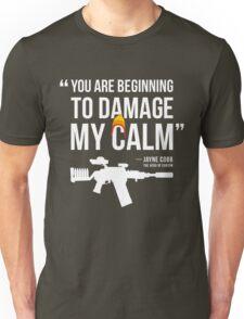 Damaging My Calm Unisex T-Shirt