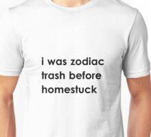 zodiac trash  Unisex T-Shirt