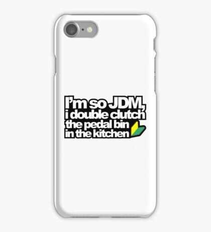 I'm so JDM, i double clutch the pedal bin (3) iPhone Case/Skin