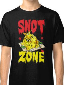 Snot Zone! Classic T-Shirt
