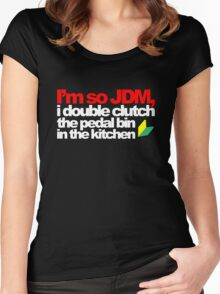 I'm so JDM, i double clutch the pedal bin (5) Women's Fitted Scoop T-Shirt