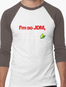 I'm so JDM, i double clutch the pedal bin (5) Men's Baseball ¾ T-Shirt