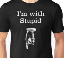 I'm with stupid humorous tee shirt Unisex T-Shirt