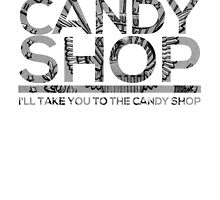 Candy shop 50 cent  by jackthewebber