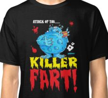 Killer Fart! Classic T-Shirt