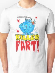 Killer Fart! Unisex T-Shirt