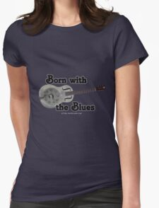 Born with the Blues Womens Fitted T-Shirt