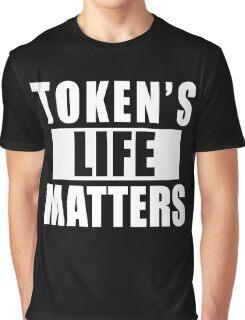 Token's Life Matters ( Graphic T-Shirt