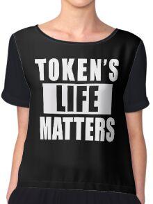 Token's Life Matters ( Chiffon Top