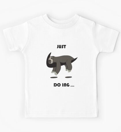 Just Doing Nothing Kids Tee