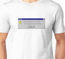 WINDOWS ERROR MY WINDOWS UNHAPPY Unisex T-Shirt
