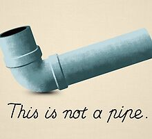 Ceci n'est pas une pipe by candyguru