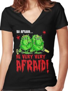 Be Afraid! Women's Fitted V-Neck T-Shirt