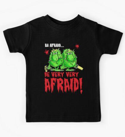 Be Afraid! Kids Tee