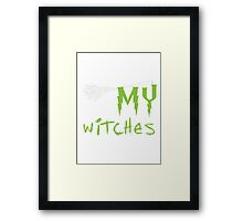 Halloween Shirt - what up? my witches Framed Print