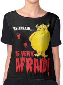 Be afraid Simon Chiffon Top