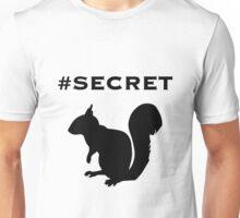 #secret Unisex T-Shirt