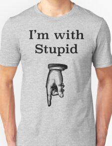 I'm with stupid humorous tee shirt Unisex T-Shirt