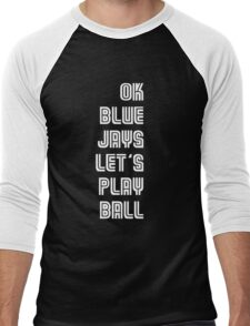 OK Blue Jays Let's Play Ball Men's Baseball ¾ T-Shirt