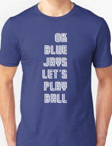 OK Blue Jays Let's Play Ball Unisex T-Shirt