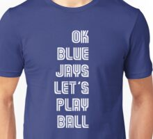 OK Blue Jays Let's Play Ball Unisex T-Shirt
