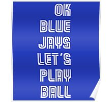 OK Blue Jays Let's Play Ball Poster
