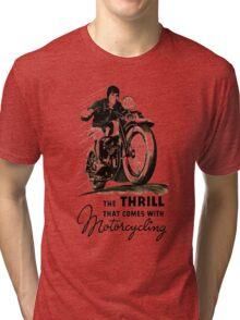 thrill Tri-blend T-Shirt