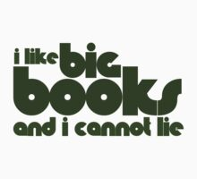 I like big books and I cannot lie by Boogiemonst