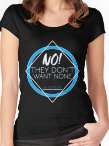 "AJ Styles ""They Don't Want None"" Women's Fitted Scoop T-Shirt"