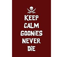 Keep Calm Goonies Never Die by Topher Adam Photographic Print