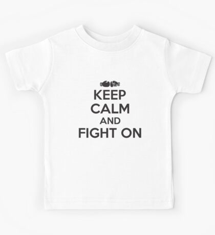 Boxing: keep calm and fight on Kids Tee