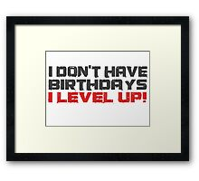 Video Games Gamers Quotes Birthday Funny Quotes Cool Framed Print