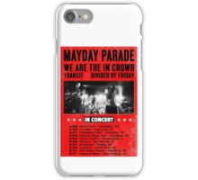 MAYDAY PARADE TOURS 4 iPhone Case/Skin