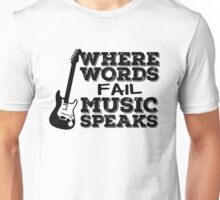 Music Quotes Guitar Music Lover Inspirational  Unisex T-Shirt