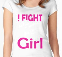 Martial arts: I fight like a girl Women's Fitted Scoop T-Shirt