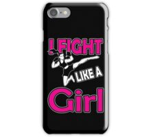 Martial arts: I fight like a girl iPhone Case/Skin