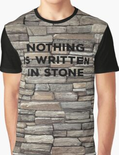 Nothing Is Written In Stone. Irony Pun. Witty Sarcasm Saying T-shirt Graphic T-Shirt
