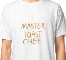 Master Toast Chef Classic T-Shirt