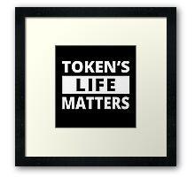 Token's Life Matters - South Park Framed Print