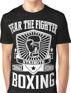 Boxing: Fear the fighter Graphic T-Shirt