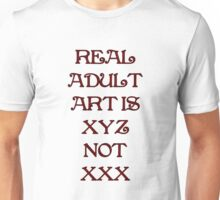 Real ADULT ART IS  T-Shirt