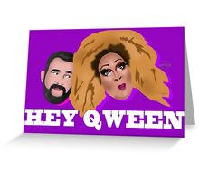 Hey Qween! Lady Red & Jonny McGovern Greeting Card