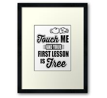 Boxing: Touch me and your first lesson is free! Framed Print