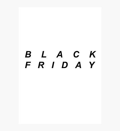 Black Friday (Black) Photographic Print