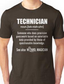 Technician Gifts - Technician Definition Shirt - Funny Technician Meaning Shirt Unisex T-Shirt