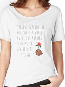 The Lorax Quote Women's Relaxed Fit T-Shirt