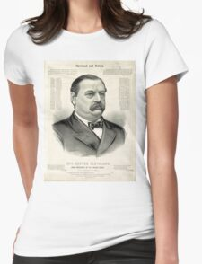 Gov. Grover Cleveland, 22nd President of the United States - 1885 Womens Fitted T-Shirt